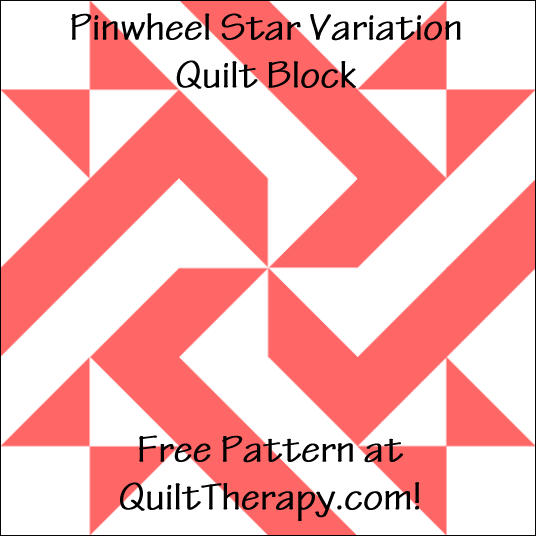 "Pinwheel Star Variation Quilt Block Free Pattern for a 12"" quilt block at QuiltTherapy.com!"