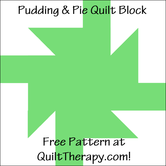 "Pudding & Pie Quilt Block Free Pattern for a 12"" quilt block at QuiltTherapy.com!"