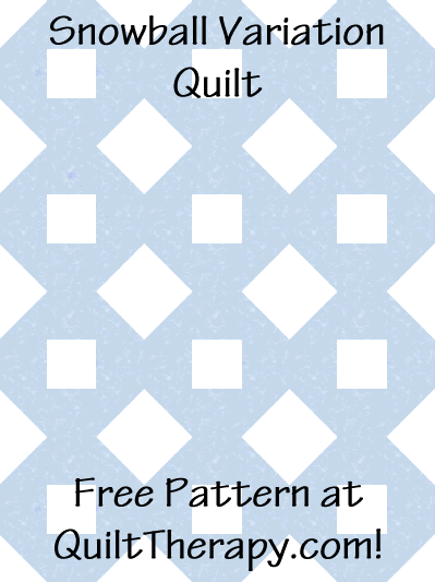 "Snowball Variation Quilt Free Pattern for a 36"" x 48"" quilt at QuiltTherapy.com!"