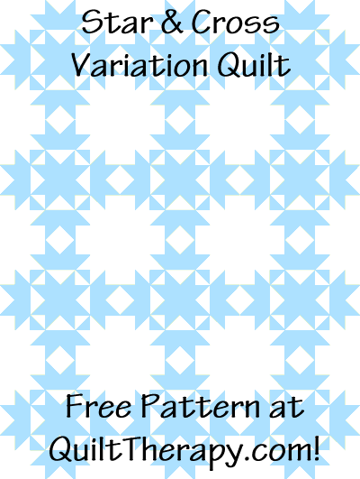 "Star & Cross Variation Quilt Block Free Pattern for a 36"" x 48"" quilt at QuiltTherapy.com!"