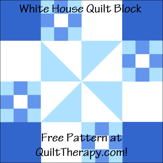 """White House Quilt Block Free Pattern for a 12"""" quilt block at QuiltTherapy.com!"""