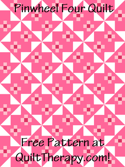 "Pinwheel Four Quilt Free Pattern for a 36"" x 48"" quilt at QuiltTherapy.com!"