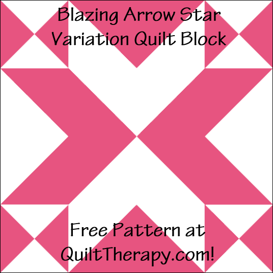 "Blazing Arrow Star Variation Quilt Block Free Pattern for a 12"" quilt block at QuiltTherapy.com!"
