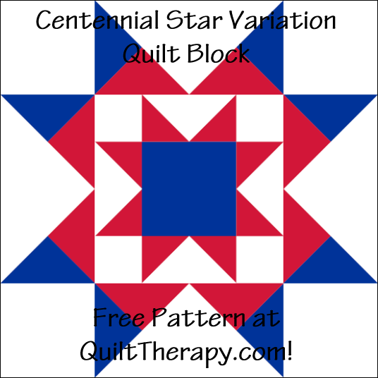 "Centennial Star Variation Quilt Block Free Pattern for a 12"" quilt block at QuiltTherapy.com!"