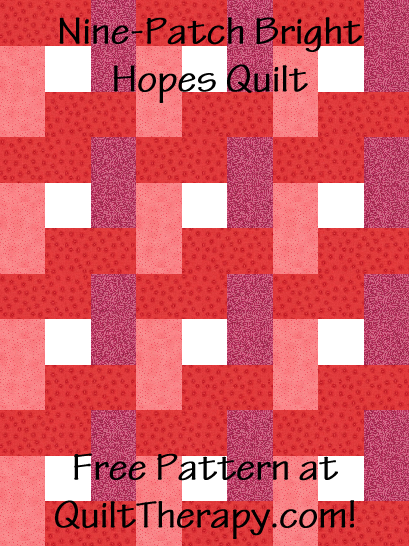 "Nine-Patch Bright Hopes Quilt Free Pattern for a 36"" x 48"" quilt at QuiltTherapy.com!"