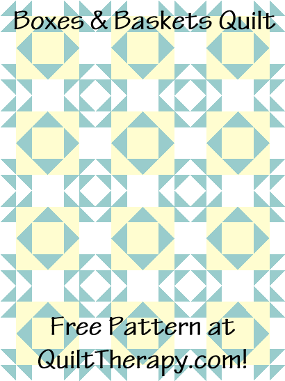 """Boxes & Baskets Quilt Free Pattern for a 36"""" x 48"""" quilt at QuiltTherapy.com!"""