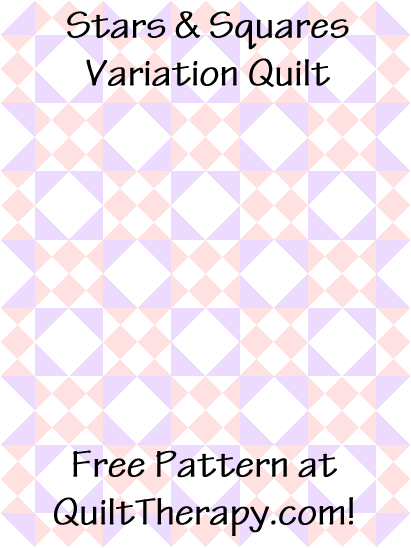 """Stars & Squares Variation Quilt a Free Pattern for a 36"""" x 48"""" quilt at QuiltTherapy.com!"""