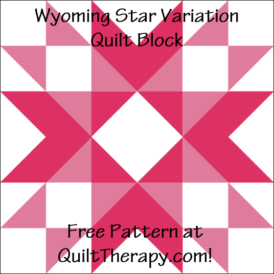 """Wyoming Star Variation Quilt Block is a Free Pattern for a 12"""" quilt block at QuiltTherapy.com!"""