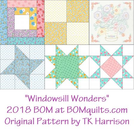 """Windowsill Wonders"" free 2018 BOM quilt at https://BOMquilts.com an original design by TK Harrison"