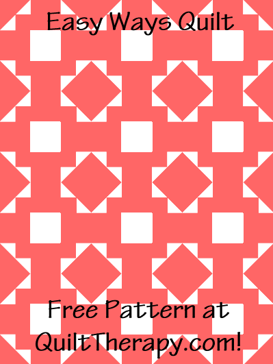 """Easy Ways Quilt Free Pattern for a 36"""" x 48"""" quilt at QuiltTherapy.com!"""