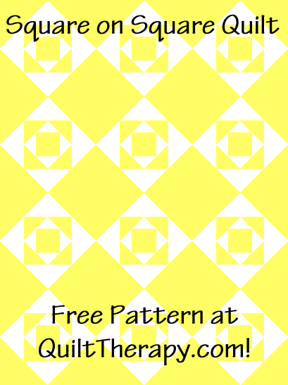 """Square on Square Quilt is a Free Pattern for a 36"""" x 48"""" quilt at QuiltTherapy.com!"""