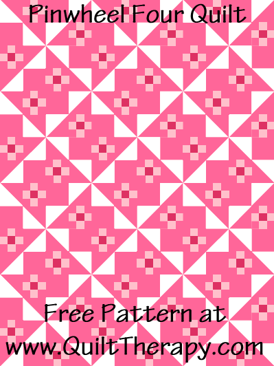 Pinwheel Four Quilt Free Pattern at QuiltTherapy.com!
