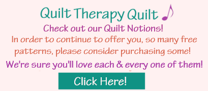Quilt Therapy Quilt Note for Quilt Notions!