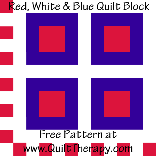 "Red, White & Blue Quilt Block Free Pattern for a 12"" quilt block at www.QuiltTherapy.com!"