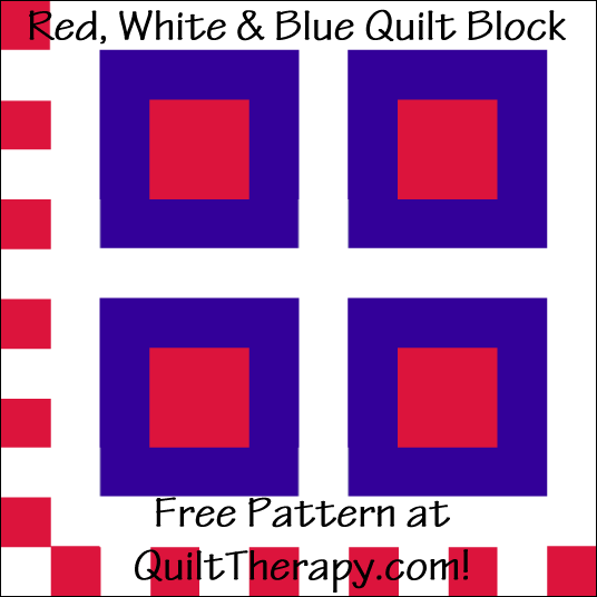 "Red, White & Blue Quilt Block Free Pattern for a 12"" quilt block at QuiltTherapy.com!"