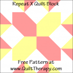 """Repeat X Quilt Block Free Pattern for a 12"""" quilt block at www.QuiltTherapy.com"""