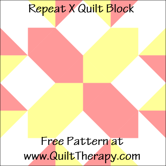 "Repeat X Quilt Block Free Pattern for a 12"" quilt block at www.QuiltTherapy.com"