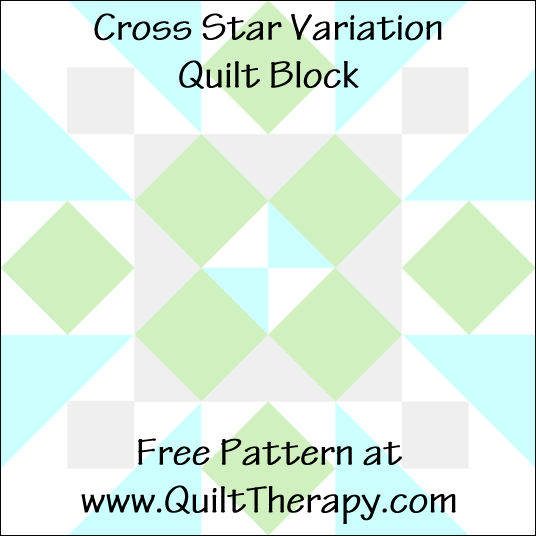 "Cross Star Variation Quilt Block Free Pattern for a 12"" quilt block at www.QuiltTherapy.com!"