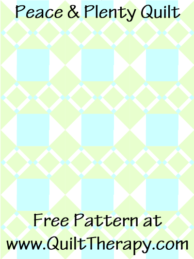 "Peace & Plenty Quilt Free Pattern for a 36"" x 48"" quilt at www.QuiltTherapy.com!"