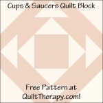 "Cups & Saucers Quilt Block Free Pattern for a 12"" quilt block at QuiltTherapy.com!"