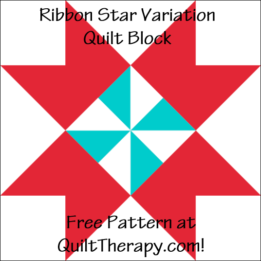 "Ribbon Star Variation Quilt Block Free Pattern for a 12"" quilt block at QuiltTherapy.com!"