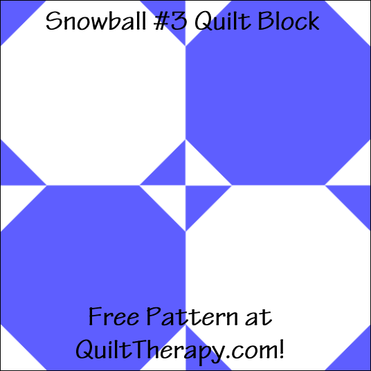 "Snowball #3 Quilt Block Free Pattern for a 12"" quilt block at QuiltTherapy.com!"