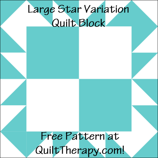 "Large Star Variation Quilt Block Free Pattern for a 12"" quilt block at QuiltTherapy.com!"