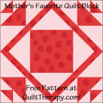 "Mother's Favorite Quilt Block Free Pattern for a 12"" quilt block at QuiltTherapy.com!"