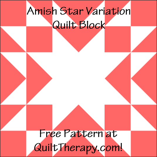 "Amish Star Variation Quilt Block Free Pattern for a 12"" quilt block at QuiltTherapy.com!"