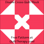 """Double Cross Quilt Block Free Pattern for a 12"""" quilt block at QuiltTherapy.com!"""