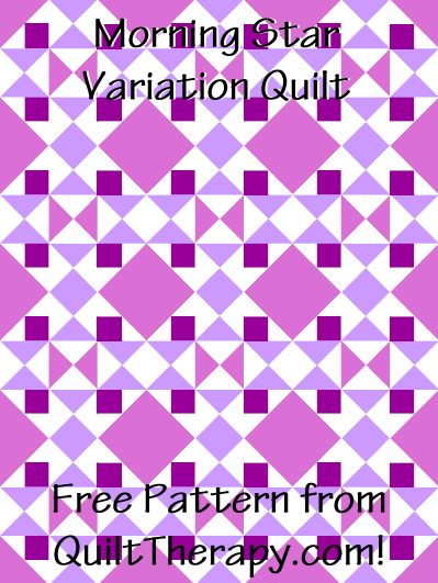 "Morning Star Variation Quilt Free Pattern for a 36"" x 48"" quilt at QuiltTherapy.com!"