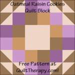 "Oatmeal Raisin Cookies Quilt Block Free Pattern for a 12"" quilt block at QuiltTherapy.com!"