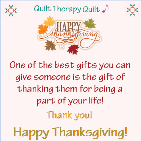 Happy Thanksgiving from TK Harrison & Quilt Therapy!