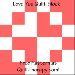 """Love You Quilt Block Free Pattern for a 12"""" quilt block at QuiltTherapy.com!"""