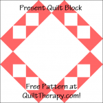 """Present Quilt Block Free Pattern for a 12"""" quilt block at QuiltTherapy.com!"""