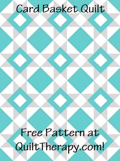 """Card Basket Quilt Free Pattern for a 36"""" x 48"""" quilt at QuiltTherapy.com!"""