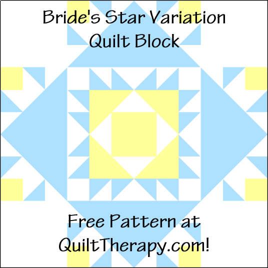 """Bride's Star Variation Quilt Block is a Free Pattern for a 12"""" quilt block at QuiltTherapy.com!"""